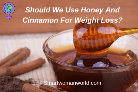 Should We Use Honey And Cinnamon For Weight Loss?